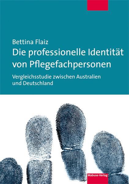 Cover-Bild Die professionelle Identität von Pflegefachpersonen