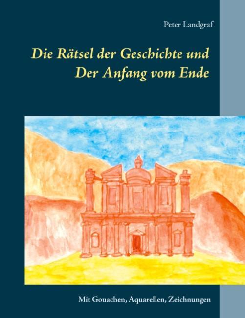 Cover-Bild Die Rätsel der Geschichte und