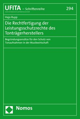 Cover-Bild Die Rechtfertigung der Leistungsschutzrechte des Tonträgerherstellers