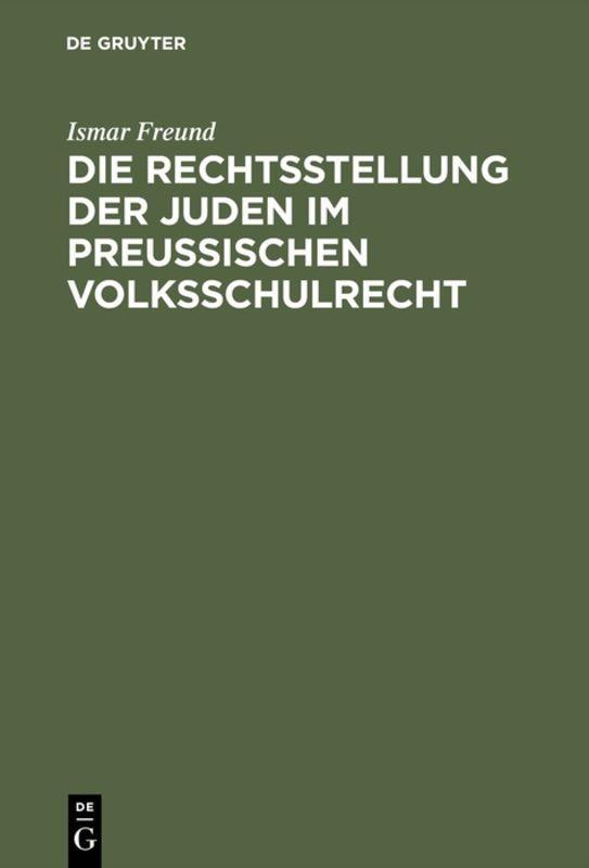 Cover-Bild Die Rechtsstellung der Juden im preußischen Volksschulrecht