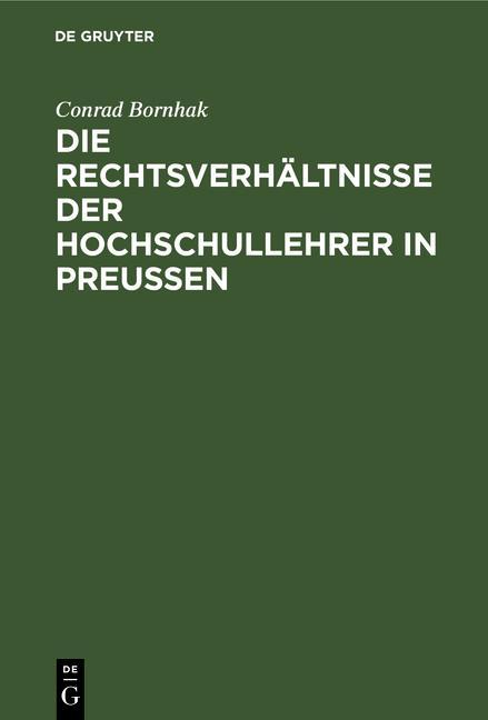 Cover-Bild Die Rechtsverhältnisse der Hochschullehrer in Preussen