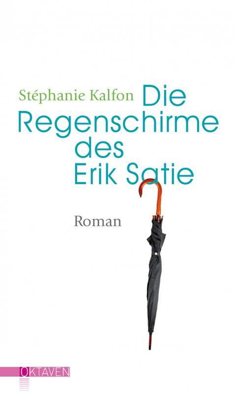 Cover-Bild Die Regenschirme des Erik Satie
