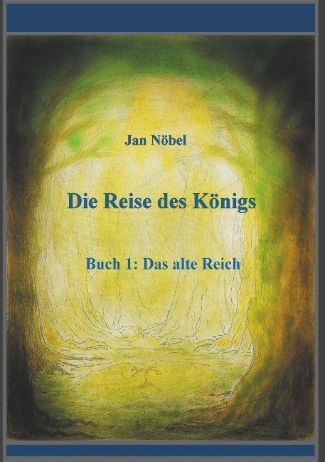 Cover-Bild Die Reise des Königs
