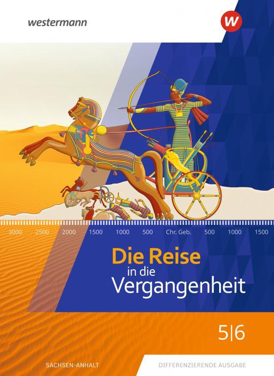 Cover-Bild Die Reise in die Vergangenheit / Die Reise in die Vergangenheit - Ausgabe 2020 für Sachsen-Anhalt