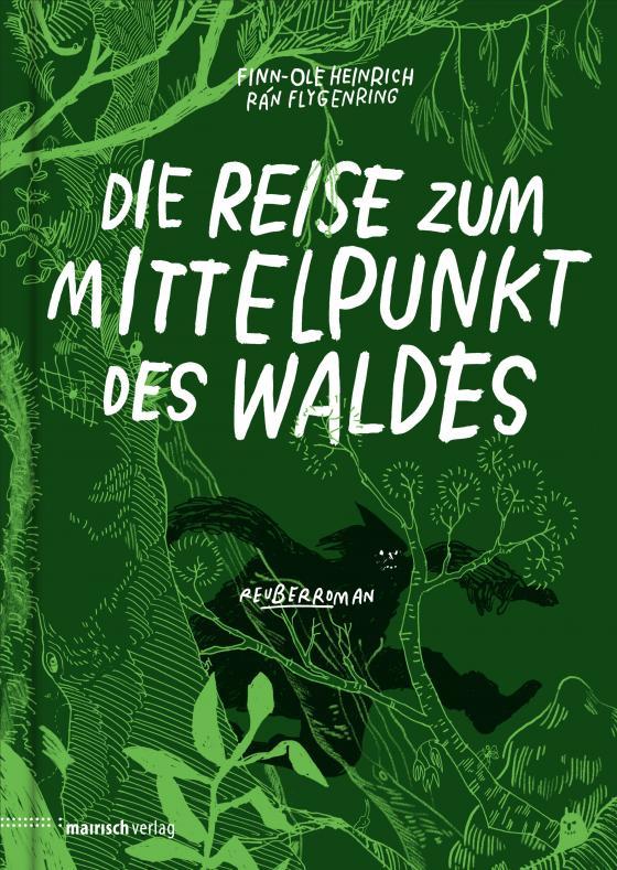 Cover-Bild Die Reise zum Mittelpunkt des Waldes