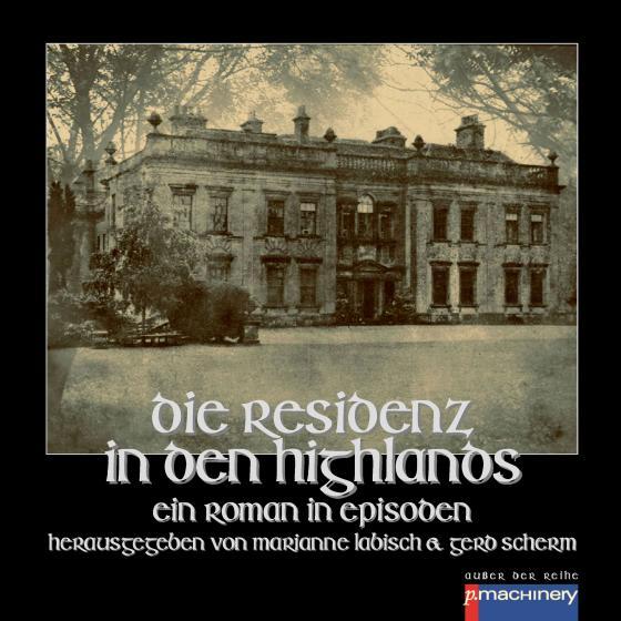 Cover-Bild DIE RESIDENZ IN DEN HIGHLANDS