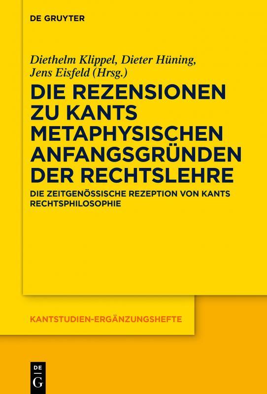 Cover-Bild Die Rezensionen zu Kants Metaphysischen Anfangsgründen der Rechtslehre