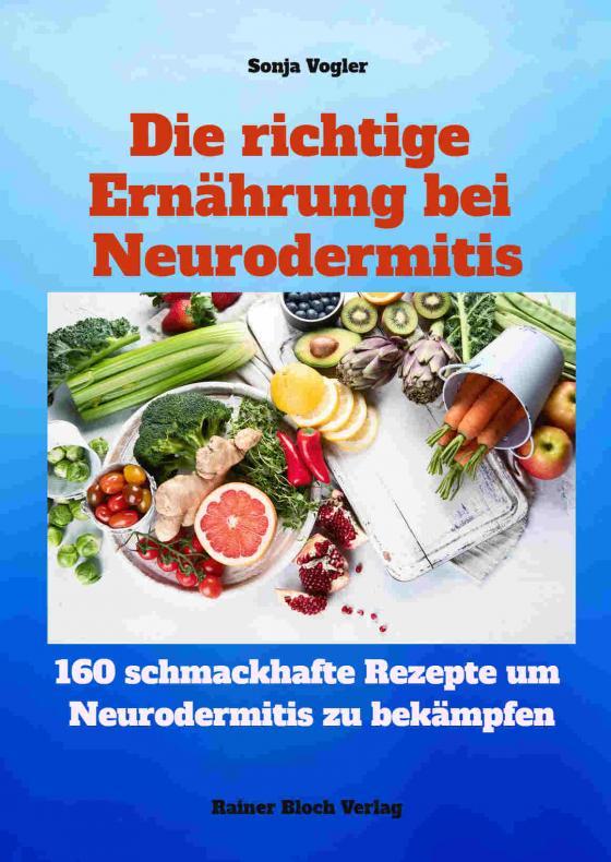 Cover-Bild Die richtige Ernährung bei Neurodermitis