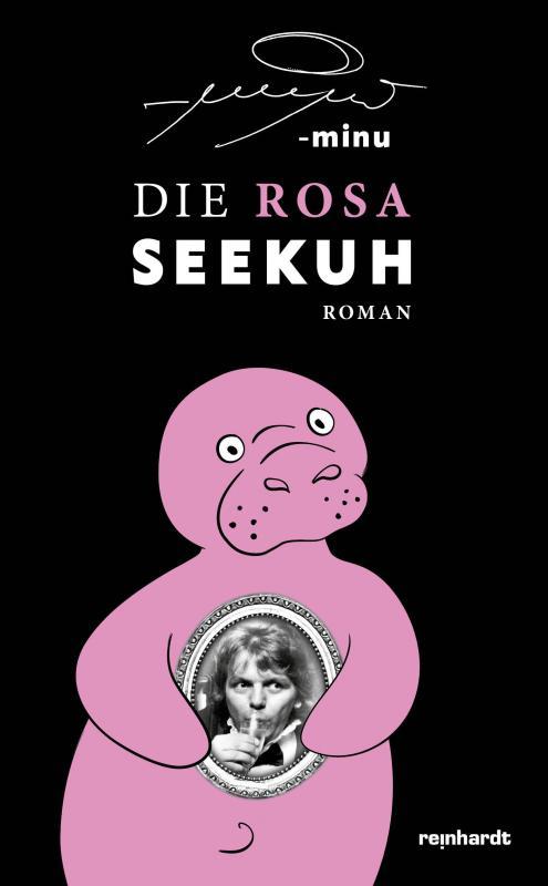 Cover-Bild Die rosa Seekuh