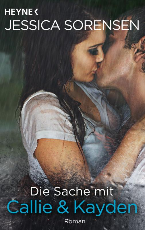 Cover-Bild Die Sache mit Callie und Kayden