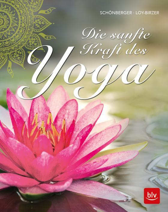 Cover-Bild Die sanfte Kraft des Yoga