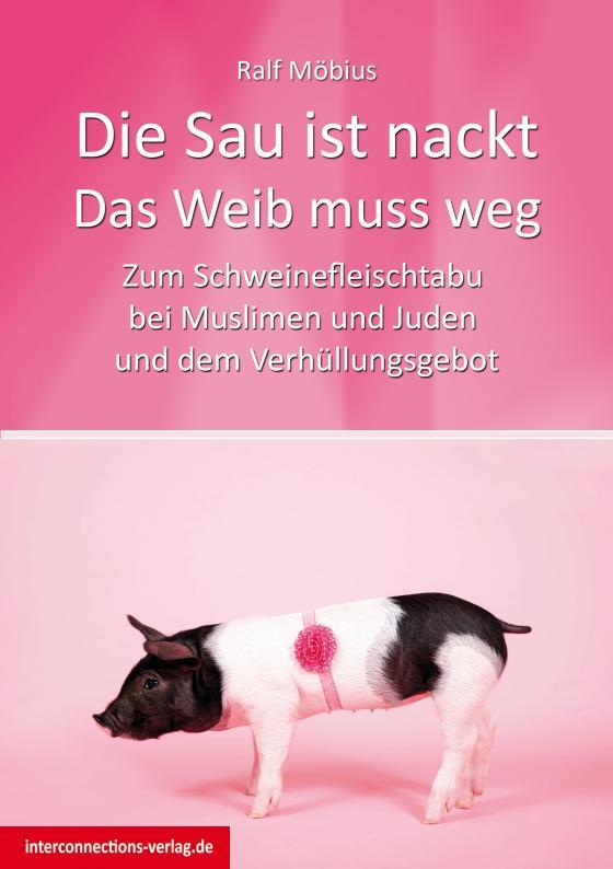 Cover-Bild Die Sau ist nackt - Das Weib muss weg