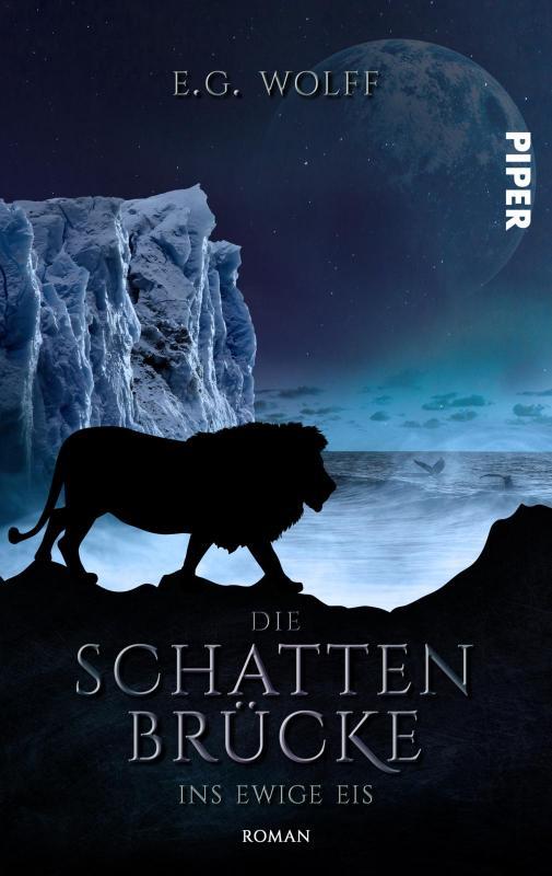 Cover-Bild Die Schattenbrücke – Ins ewige Eis