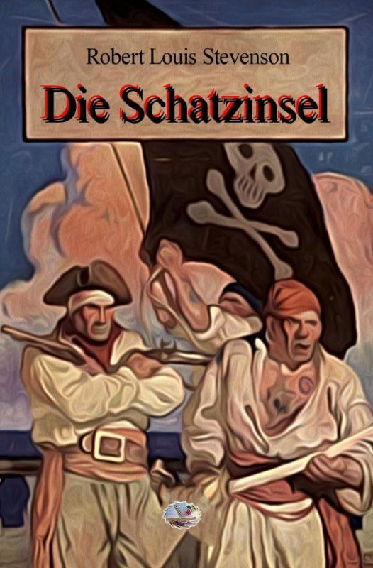 Cover-Bild Die Schatzinsel (Illustriert)
