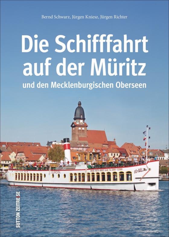 Cover-Bild Die Schifffahrt auf der Müritz und den Mecklenburgischen Oberseen