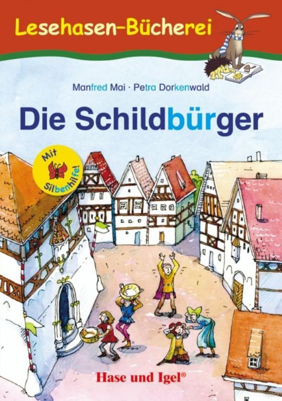Cover-Bild Die Schildbürger / Silbenhilfe