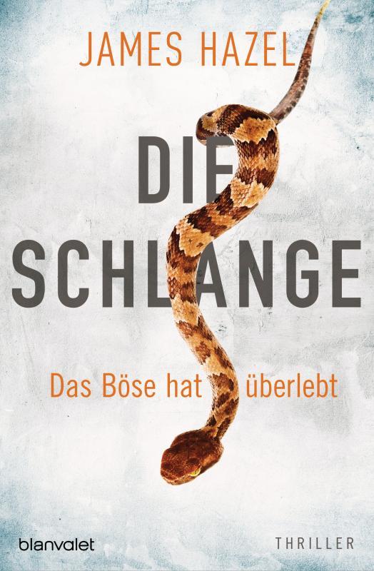Cover-Bild Die Schlange - Das Böse hat überlebt