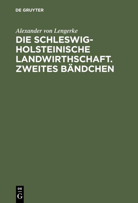 Cover-Bild Die Schleswig-Holsteinische Landwirthschaft. Zweites Bändchen