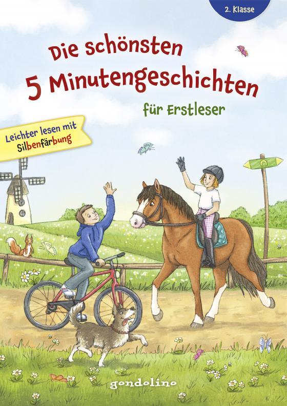 Cover-Bild Die schönsten 5 Minutengeschichten für Erstleser (Mädchen Jungen), 2. Klasse - Leichter lesen mit Silbenfärbung - Kinderbücher ab 7-8 Jahre