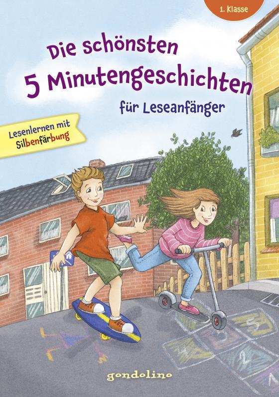 Cover-Bild Die schönsten 5 Minutengeschichten für Leseanfänger (Mädchen Jungen), 1. Klasse - Lesenlernen mit Silbenfärbung - Kinderbücher ab 6-7 Jahre