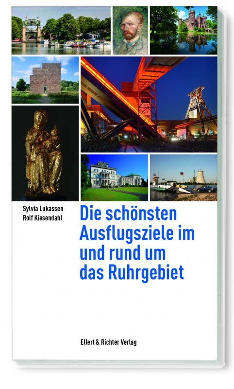 Cover-Bild Die schönsten Ausflugsziele im und rund um das Ruhrgebiet