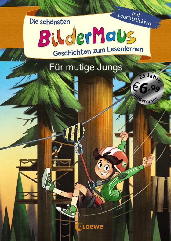 Cover-Bild Die schönsten Bildermaus-Geschichten zum Lesenlernen für mutige Jungs