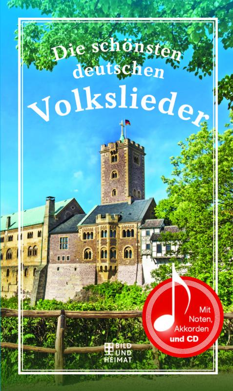 Cover-Bild Die schönsten deutschen Volkslieder
