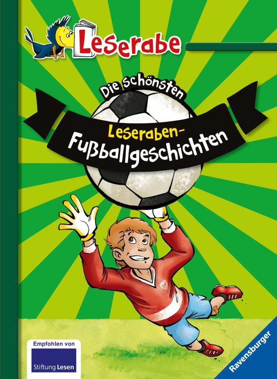 Cover-Bild Die schönsten Leseraben-Fußballgeschichten