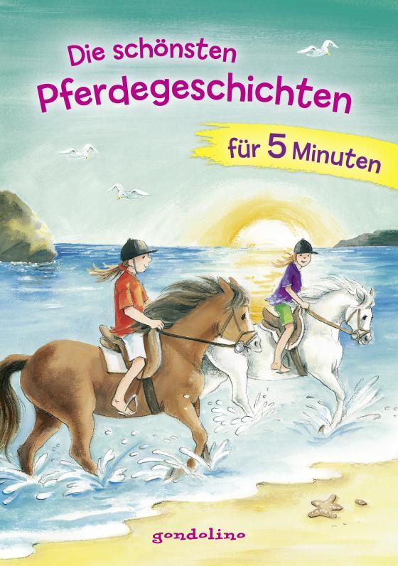 Cover-Bild Die schönsten Pferdegeschichten für 5 Minuten