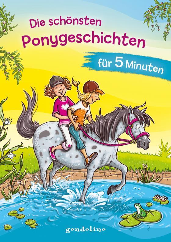 Cover-Bild Die schönsten Ponygeschichten für 5 Minuten - Kinderbücher ab 8 Jahre (Mädchen)