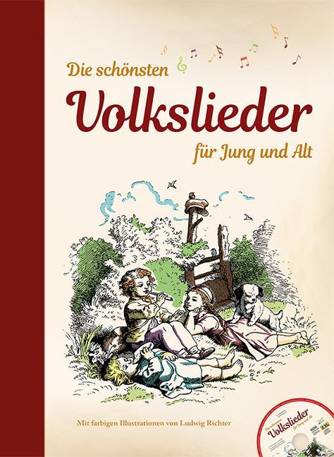 Cover-Bild Die schönsten Volkslieder für Jung und Alt - mit CD