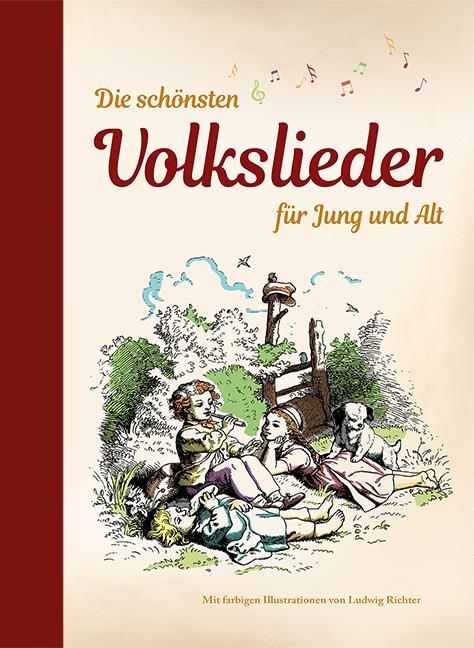 Cover-Bild Die schönsten Volkslieder für Jung und Alt