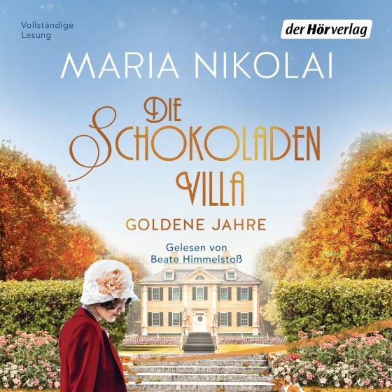 Cover-Bild Die Schokoladenvilla – Goldene Jahre