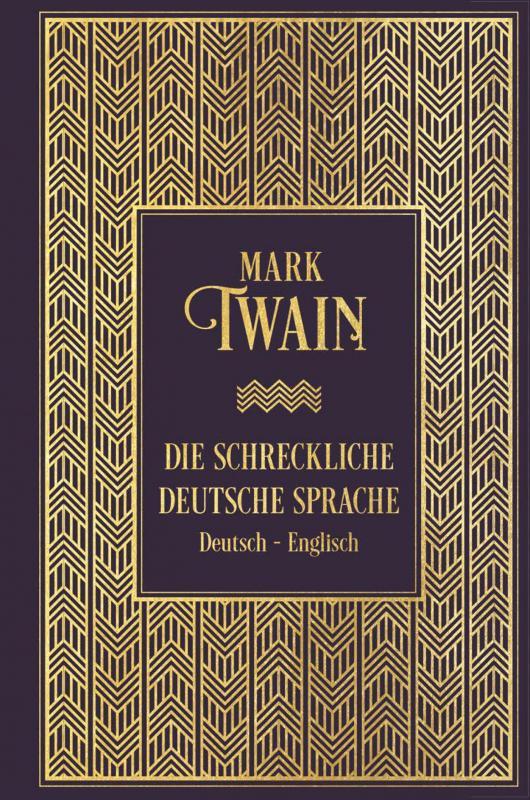 Cover-Bild Die schreckliche deutsche Sprache: Zweisprachige Ausgabe