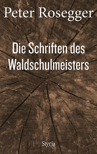 Cover-Bild Die Schriften des Waldschulmeisters