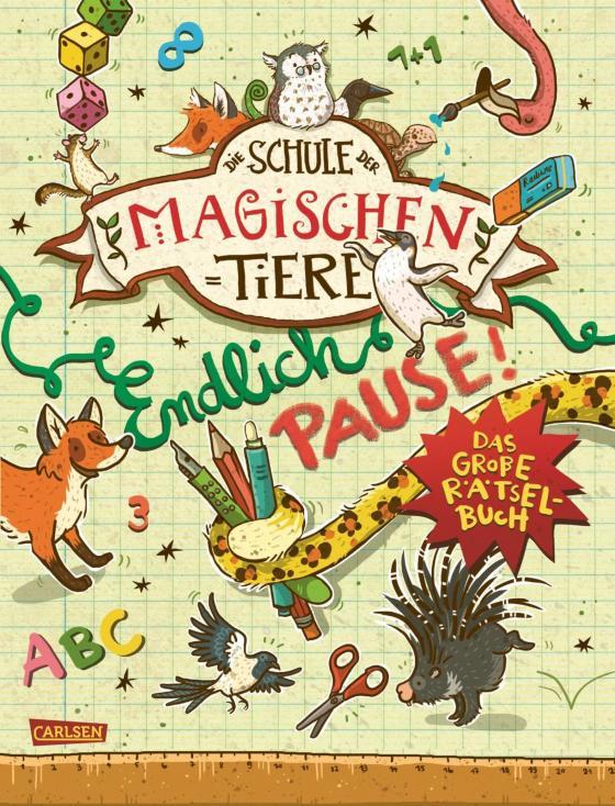 Cover-Bild Die Schule der magischen Tiere: Endlich Pause! Das große Rätselbuch