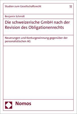 Cover-Bild Die schweizerische GmbH nach der Revision des Obligationenrechts