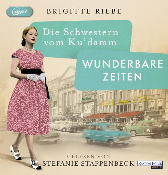 Cover-Bild Die Schwestern vom Ku'damm. Wunderbare Zeiten