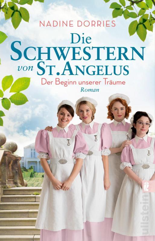 Cover-Bild Die Schwestern von St. Angelus - Der Beginn unserer Träume