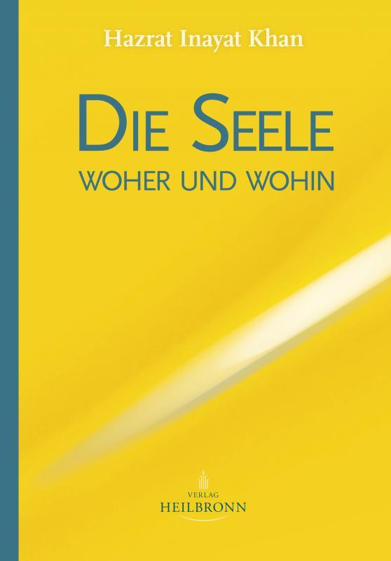 Cover-Bild Die Seele - woher und wohin