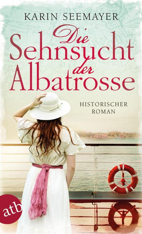 Cover-Bild Die Sehnsucht der Albatrosse