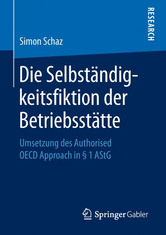 Cover-Bild Die Selbständigkeitsfiktion der Betriebsstätte