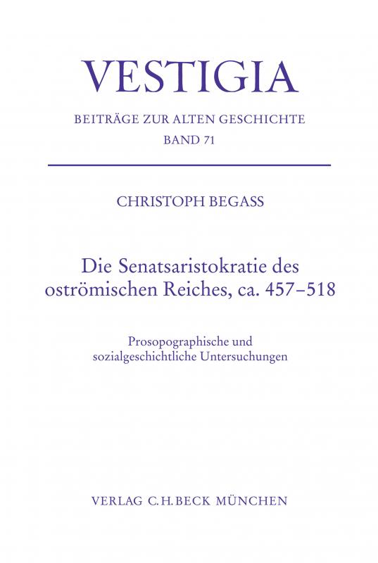Cover-Bild Die Senatsaristokratie des oströmischen Reiches, ca. 457-518