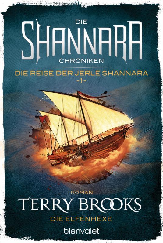 Cover-Bild Die Shannara-Chroniken: Die Reise der Jerle Shannara 1 - Die Elfenhexe