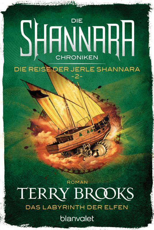 Cover-Bild Die Shannara-Chroniken: Die Reise der Jerle Shannara 2 - Das Labyrinth der Elfen