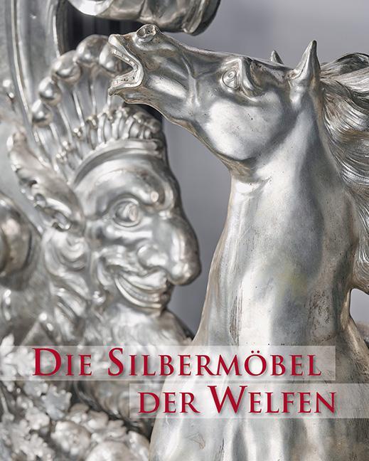 Cover-Bild Die Silbermöbel der Welfen