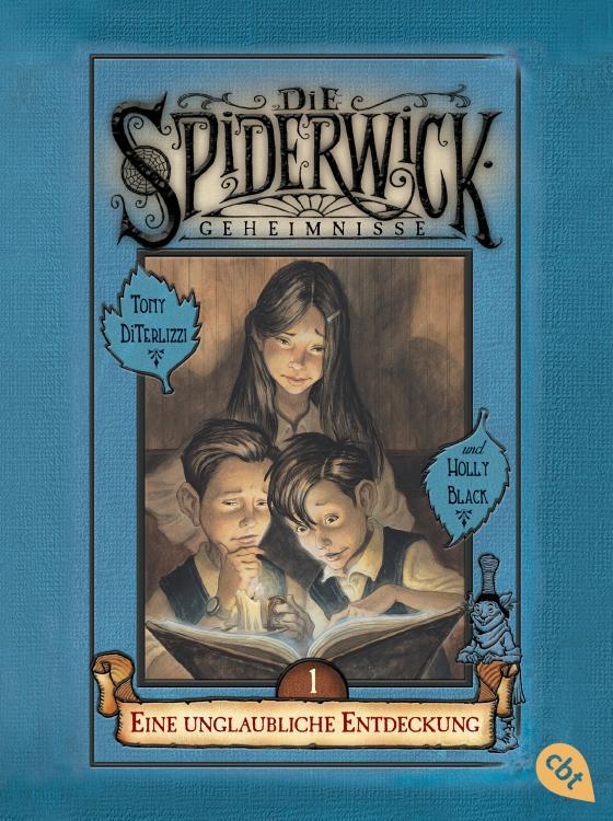 Cover-Bild Die Spiderwick Geheimnisse - Eine unglaubliche Entdeckung