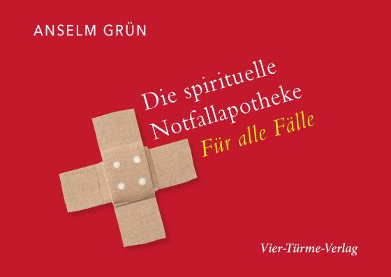 Cover-Bild Die spirituelle Notfallapotheke