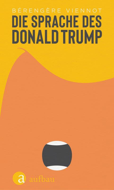 Cover-Bild Die Sprache des Donald Trump