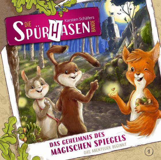 Cover-Bild Die Spürhasen-Bande - Folge 1: Das Geheimnis des magischen Spiegels